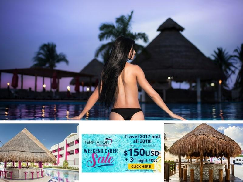 Temptation Cancun Resort Weekend Cyber Monday Sale 2017